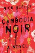 Cambodia Noir