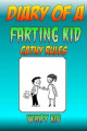 Diary of a Farting Kid - Cathy Rules