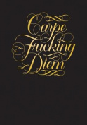 Carpe Fucking Diem Flexi Journal