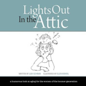 Lights Out in the Attic