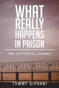What Really Happens in Prison