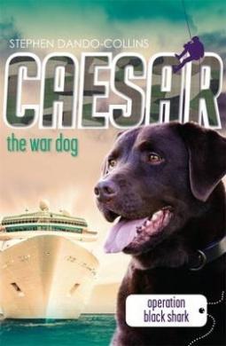 Caesar the War Dog 5: Operation Black Shark