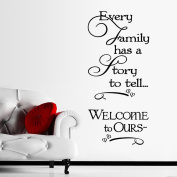 Fange Removable Every Family Has a Story to Tell Welcome to Ours Quote Sayings Art Mural Vinyl Wall Stickers Decor Decal Sticker Wallpaper 120cm x 60cm