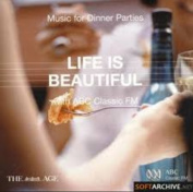 Music For Dinner Parties Life is Beautiful