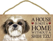 A house is not a home without Shih Tzu (puppy cut / short hair cut) - 13cm x 25cm Door Sign