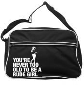 Never Too Old To Be A Rude Girl Messenger Bag Ska 2 Tone Specials Madness FREE UK Postage