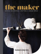 The Maker: Beyond Decorating