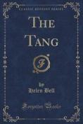 The Tang (Classic Reprint)