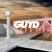 Give Up Your Dreams [Slipcase]