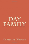 Day Family (Wright/Pilton Family History)