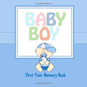 Baby Boy First Year Memory Book