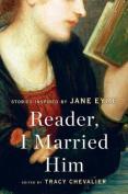 Reader, I Married Him