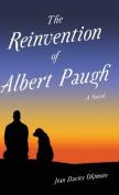 The Reinvention of Albert Paugh