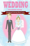 Wedding Coloring Books [Large Print]