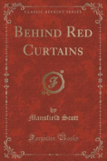 Behind Red Curtains