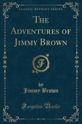 The Adventures of Jimmy Brown