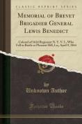 Memorial of Brevet Brigadier General Lewis Benedict