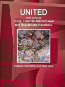 Uae Stock, Financial Market Laws and Regulations Handbook - Strategic Information and Basic Laws
