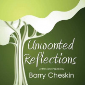 Unwonted Reflections