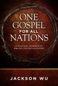 One Gospel for All Nations*