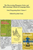 The Discovering Wargames Series and Bill Lamming's Medieval Campaign and Battle Rules