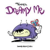Dreamy Me (The Me Me Me's)