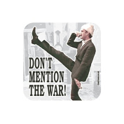 """""""DON'T MENTION THE WAR"""" Basil FAWLTY TOWERS Coaster - TV / Television Themed Design"""