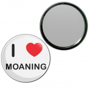 I Love Moaning - 55mm Round Compact Mirror