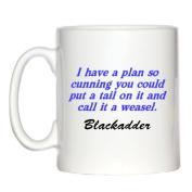 Funny Edmund Blackadder Quote Design Mug