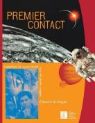 Premier Contact [FRE]