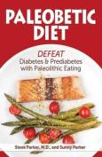 Paleobetic Diet