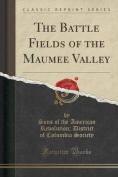 The Battle Fields of the Maumee Valley