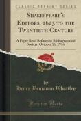 Shakespeare's Editors, 1623 to the Twentieth Century