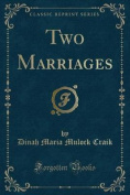 Two Marriages