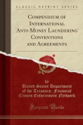 Compendium of International Anti-Money Laundering Conventions and Agreements