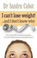 I can't lose weight! ...and I don't know why