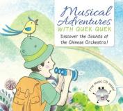 Musical Adventures with Quek Quek
