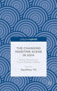 The Changing Maritime Scene in Asia