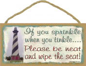 Lighthouse If You Sprinkle When You Tinkle Wipe The Seat Bathroom 13cm x 25cm Sign