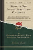 Report of New England Shipbuilding Conference
