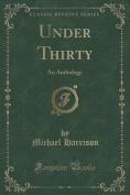 Under Thirty