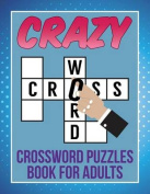 Crazy Crossword Puzzles