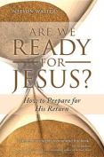 Are We Ready for Jesus?