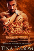 Luthers Ruckkehr (Scanguards Vampire - Buch 10)  [GER]