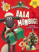 Baaa Humbug! A Shaun the Sheep Sticker Activity Book