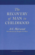 The Recovery of Man in Childhood