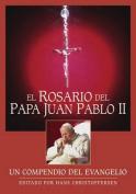 El Rosario del Papa Juan Pablo II [Spanish]