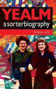 Yealm: A Sorterbiography