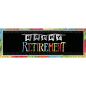Retirement Chalk Giant Banner
