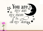 Wall Vinyl Decal You are m sun my moon and my stars nursery vinyl saying lettering wall art inspirational sign wall quote decor